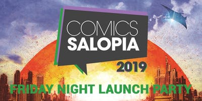 Comics Salopia Friday Night Launch Party