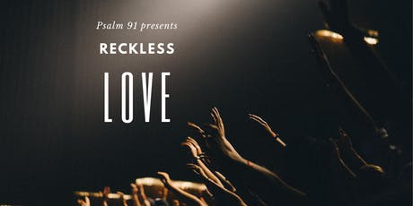 Reckless Love - A free live musical concert in London tickets