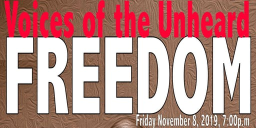 Voices of the Unheard / FREEDOM