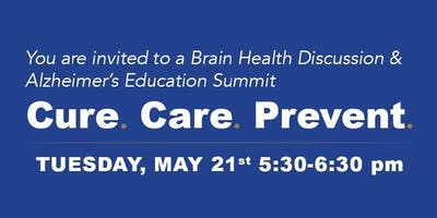 Cure.Care.Prevent. A Brain Health Discussion & Alzheimer's Education Summit