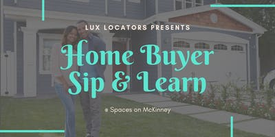 Home Buyer Sip & Learn