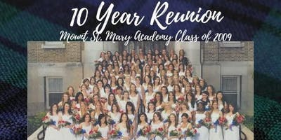 Mount Saint Mary Academy Class of 2009 - 10 Year Reunion