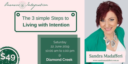 The 3 Simple steps to Living with Intention SOLD OUT