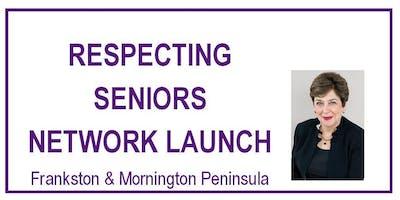 Respecting Seniors Network Launch - Frankston & Mornington Peninsula