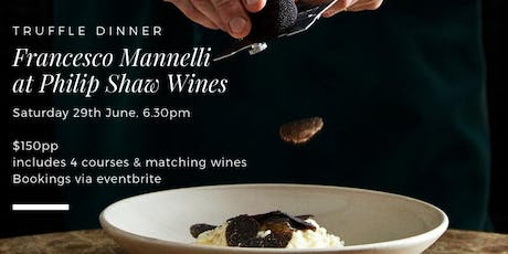 Truffle Dinner with Francesco Mannelli & Philip Shaw Wines tickets