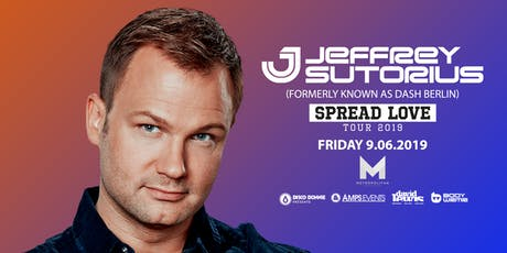JEFFREY SUTORIUS as DASH BERLIN- Live at The Metropolitan New Orleans tickets