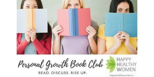 Personal Development Book Club - Happy Healthy Women - Coquitlam