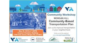 Community Workshop:Morgan Hill Community-Based...