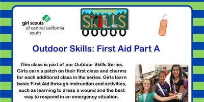 Outdoor Skills: First Aid Part A - Fresno