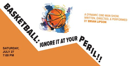 Basketball: Ignore It At Your Peril!! tickets