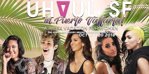 UHAUL VACATION! Womxn's Week in Puerto Vallarta!
