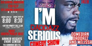 Father Day Comedy Show (I'm Daddazz Serious)