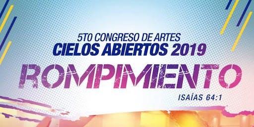"""5to. Congreso de Artes Cielos Abiertos """"Rompimiento"""" 2019"""