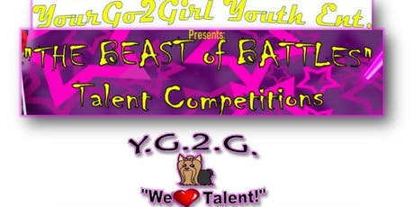 The Beast of Battles Talent Competitions tickets