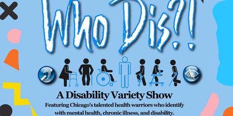 Who Dis?!   (A Variety Show) tickets
