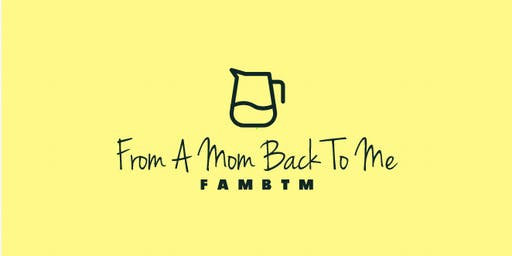 From A Mom Back To Me FAMBTM Self Care Events for Moms