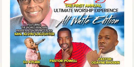 Alvin Slaughter-The Ultimate Worship Experience