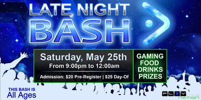 LATE NIGHT BASH: Xbox Gamers (5/25)