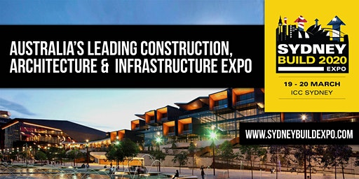 Sydney Build Expo 2020 - Free Conference & Summits