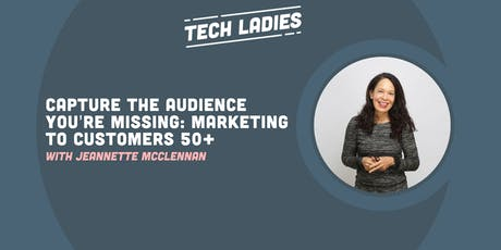 *Webinar* Capture the Audience You're Missing: Marketing to Customers 50+ tickets