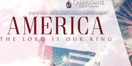 G42 GLOBAL REFORMERS ANNUAL PRAYER SUMMIT tickets