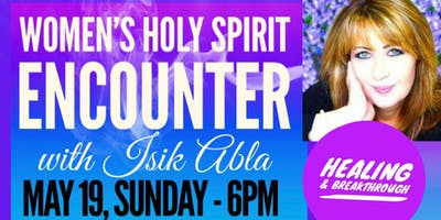Hosted by Deep Creek Women's Ministry- Holy Spirit Encounter
