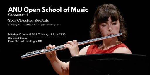 Semester 1 Solo Classical Recitals 17 & 18 June