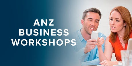 ANZ How to promote your business using digital channels, Ashburton tickets