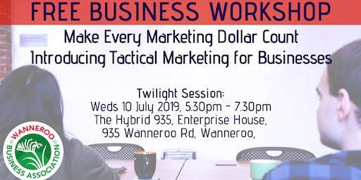 Free Twilight Workshop - Make Every Marketing Dollar Count