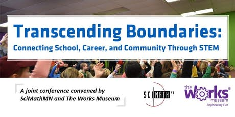 Transcending Boundaries: Connecting School, Career & Community Through STEM tickets