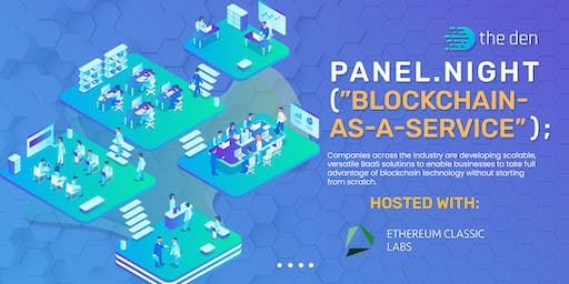 "Panel.Night(""Blockchain-as-a-Service"") 