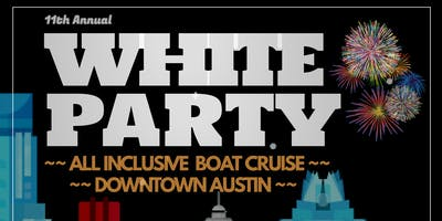 White Party Cruise: Turned Up to 11 @ Lone Star Riverboat