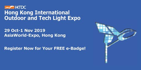 HKTDC Hong Kong International Outdoor & Tech Light Expo tickets