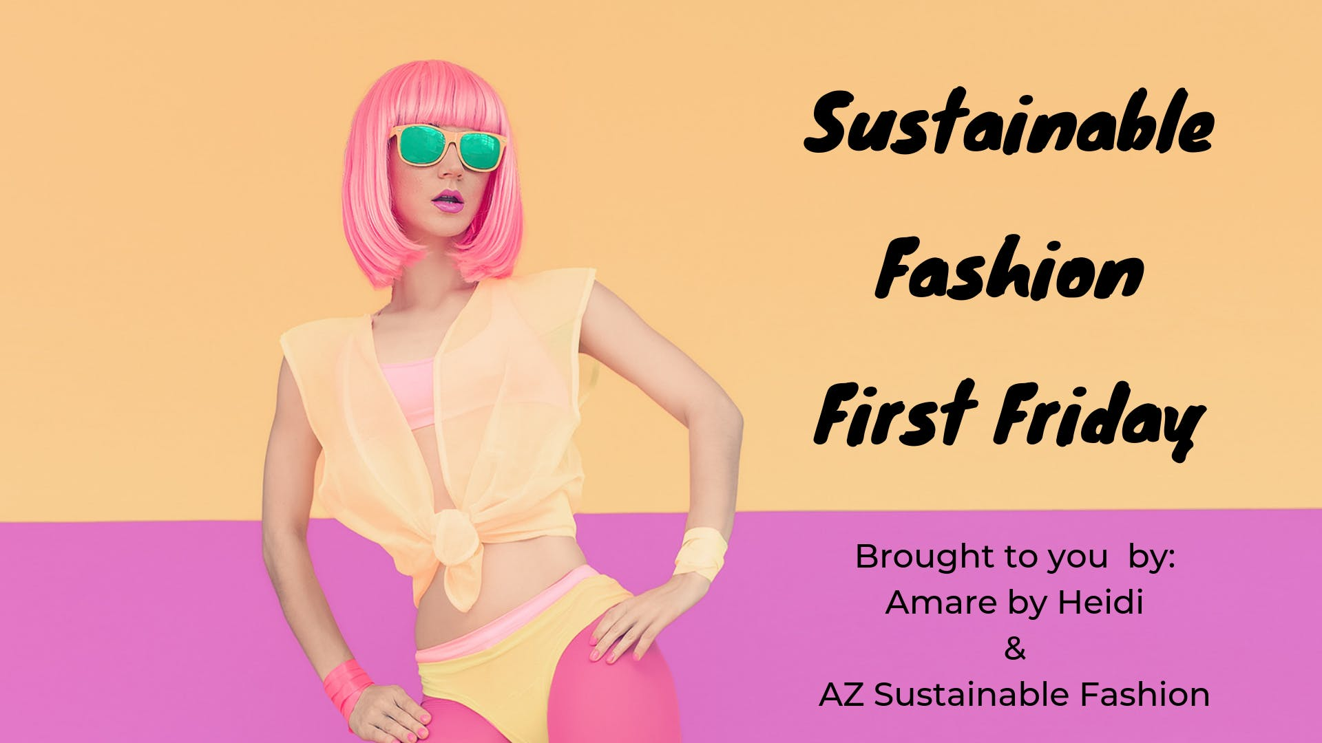 Sustainable Fashion First Friday