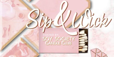 Sip & Wick : Candle Making Class