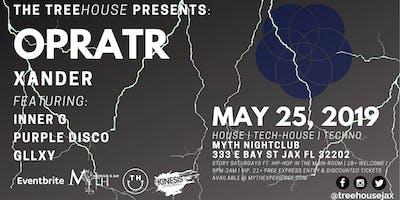 The TreeHOUSE Presents: OPRATR | Saturday 05.25.19