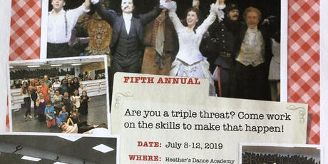 "5th annual Summer ""Triple Threat"" Broadway Camp with Broadway Actor and more! tickets"