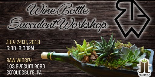 Wine Bottle Succulent Workshop at RAW Urban Winery and Hard Cidery