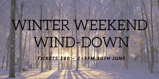 Winter Weekend Wind-Down