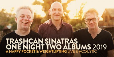 Trashcan Sinatras - VIP upgrade (Milwaukee, WI) - 10/18/19