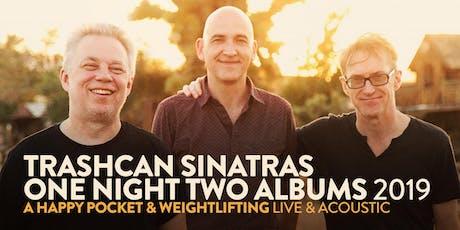 Trashcan Sinatras - VIP upgrade (Milwaukee, WI) - 10/18/19 tickets