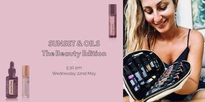 SUNSET & OILS: The Beauty Edition
