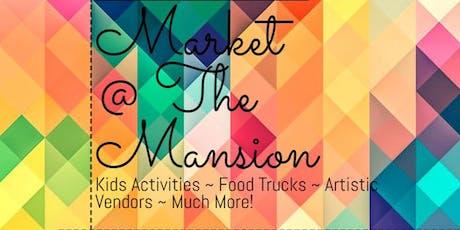 MARKET @ THE MANSION tickets