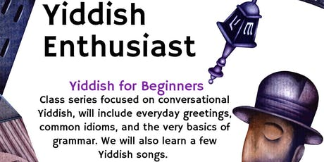 Yiddish for Beginners Classes - Oceanside/Vista tickets