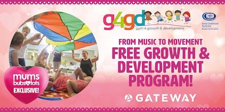 Gateway Mums+Bub+Tots Gym 4 Growth & Development tickets