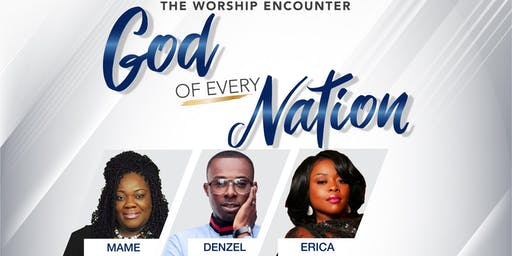The Worship Encounter, God of Every Nation