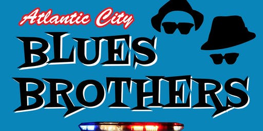 Atlantic City BLUES BROTHERS: Night of Soul opens on Boardwalk this August!