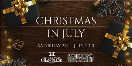 Christmas in July @ Hotel Grand Chancellor Adelaide tickets