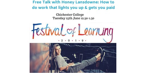 Free Talk With Honey Lansdowne - How to do what you love and get paid
