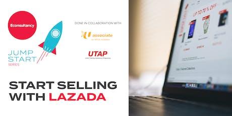 Jumpstart Series: Econsultancy's Start Selling on Lazada tickets